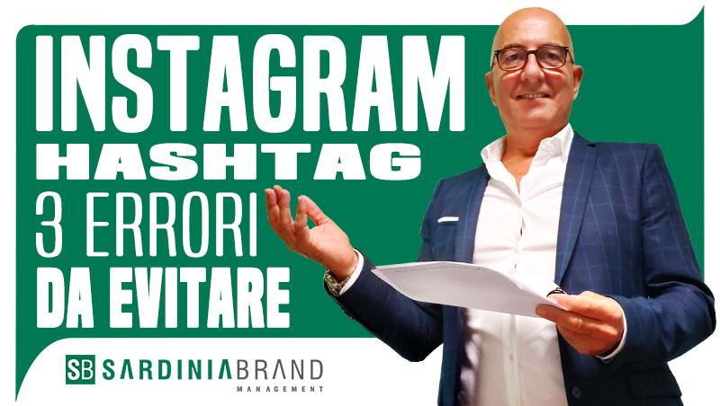 Instagram: i 3 errori da evitare quando si utilizzano gli hashtag