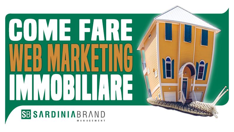 Se hai un'agenzia immobiliare il web marketing è ormai un mezzo indispensabile per trovare clienti.