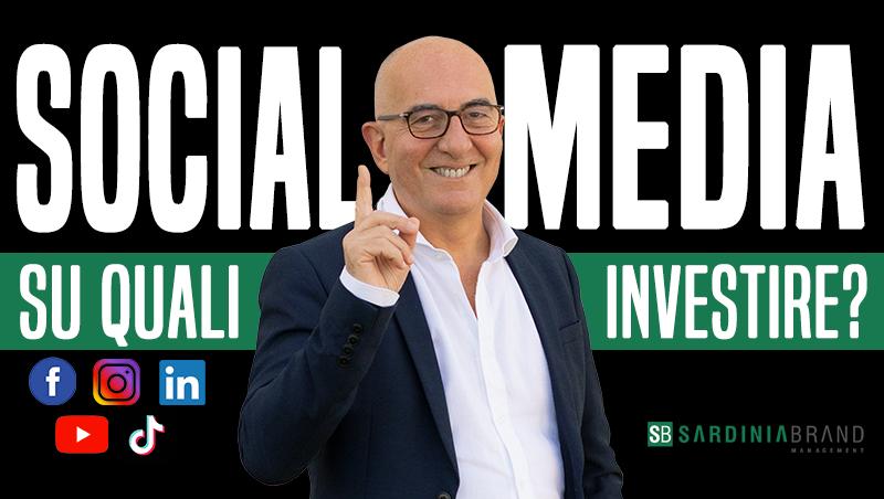 I social media sui quali investire per aumentare i tuoi clienti